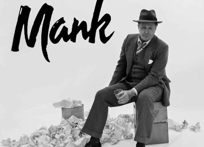Twenty-One: Mank, the Writer, the Holy Fool, and the Organ-Grinder's Monkey